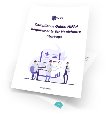 Compliance Guide: HIPAA for Startups